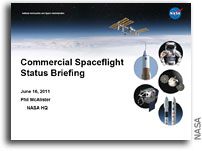 NASA Commercial Spaceflight Status Briefing to the AIA Space Council June 16, 2011